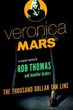 Veronica+Mars:+The+Thousand+Dollar+Tan+Line  This book was surprisingly well written. Lots of fun. Definitely a great summer beach read!
