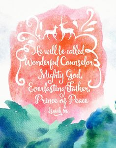 He will be called Mighty Counselor – Isaiah Christian Wall Art, Christian Life, Oh Glorious Day, Christmas Scripture, Isaiah 9 6, Walk In The Spirit, Wonderful Counselor, Christ The King, Spiritual Encouragement