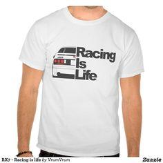 RX7 - Racing is life T-shirts - Mazda RX7 FS3S - #mazda #drifting #rx7 #racecar