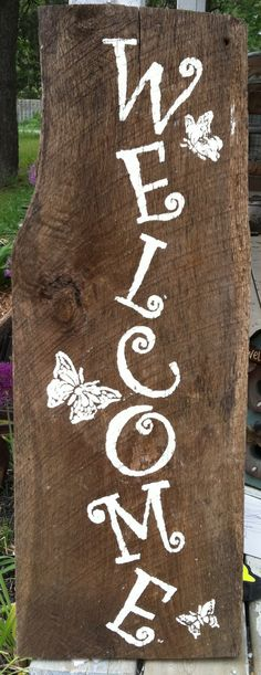 Welcome sign on reclaimed barn wood