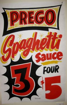 Prego by Dad's Signs: