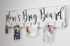 Hey, I found this really awesome Etsy listing at https://www.etsy.com/ca/listing/517705457/moms-brag-board-photo-display-gift-for