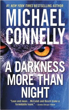 EPub A Darkness More Than Night (A Harry Bosch Novel Book Author Michael Connelly Got Books, Used Books, Books To Read, Michael Connelly, Book Authors, Fiction Books, So Little Time, Reading Online, Bestselling Author