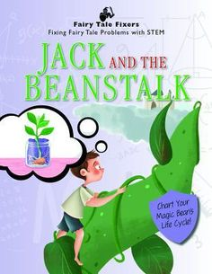 This interactive book retells the classic story of Jack.Engaging STEM activities, such as charting the life cycle of beans, make these important curriculum materials fun and accessible. Jack And The Beanstalk, New Children's Books, Science Curriculum, Retelling, Children's Literature, Stem Activities, Life Cycles, Student Learning, Nonfiction Books