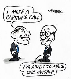 MORE CAPTAIN CALLS Cartoon by RON TANDBERG