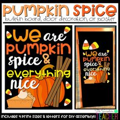 Fall is in the air, and what better way to get students into the mood than with this sweet and spicy bulletin board, door decor, or poster? This product can either be printed from your local print shop, OR you can print from your own printer