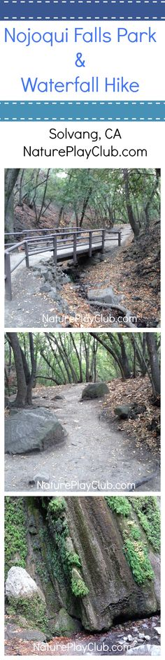 Nojoqui Park and Falls in Solvang California is short and sweet for families.