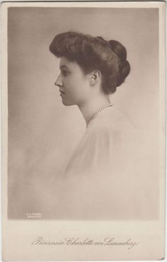 Grand Duchess Charlotte (at the time Princess Charlotte) of Luxembourg, second daughter of Grand Duke Guillaume IV.