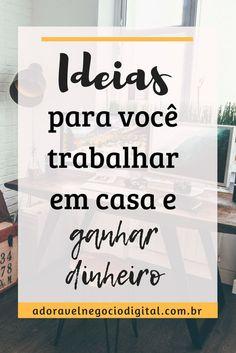 Veja aqui 16 ideias para você trabalhar em casa e como ganhar dinheiro. #trabalharemcasa #ideias #ideiasparatrabalharemcasa #rendaextraemcasa #comotrabalharemcasa #ComoGanharDinheiroTrabalhandoEmCasa #TrabalharEmCasa #ComoTrabalharEmCasa #ComoGanharDinheiroSemSairDeCasa #FormasDeTrabalharEmCasa #DicasDeComoGanharDinheiroEmCasa #TrabalharPelaInternet #IdeiasParaGanharDinheiroEmCasa #MarketingDigital #MarketingDeAfiliado #VenderComoAfiliado
