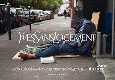 A strong ad campaign from Aurore Association, a French Association that aims to professionally reintegrate people suffering from exclusion . Guerilla Marketing, Advertising Campaign, Marketing And Advertising, Saint Laurent, Dior, Web Design, Design Social, Graphic Design, Funny Ads