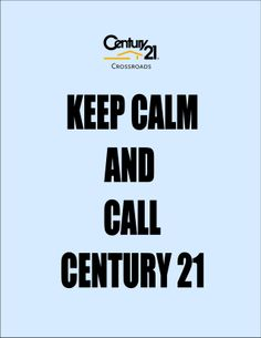 Call a Century 21 Crossroads agent for all your Real Estate Needs!