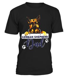 """# German Shepherd Dad Father's Day Loyalty T-Shirt .  Special Offer, not available in shops      Comes in a variety of styles and colours      Buy yours now before it is too late!      Secured payment via Visa / Mastercard / Amex / PayPal      How to place an order            Choose the model from the drop-down menu      Click on """"Buy it now""""      Choose the size and the quantity      Add your delivery address and bank details      And that's it!      Tags: The perfect t-shirt to show off…"""