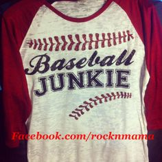 For my baseball mom friends! Baseball junkie raglan shirt by Rocknmamadesigns on Etsy Love love love it Franny Lou ❤️ Baseball Mom Shirts, Baseball Boys, Team Shirts, Raglan Shirts, Baseball Stuff, Baseball Outfits, Baseball Girlfriend, Cheer Shirts, Baseball Birthday