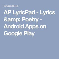 AP LyricPad - Lyrics & Poetry - Android Apps on Google Play