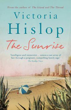 The Sunrise: Amazon.co.uk: Victoria Hislop: 9780755377800: Books