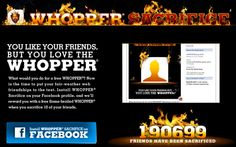 Interesting campaign to have users on Facebook remove friends in order to claim a free whopper