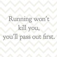 You won't die