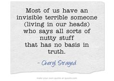 Cheryl Strayed quote from Tiny Beautiful Things.