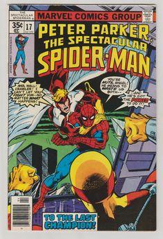 Espectacular Spider-Man; Vol 1, 17 libro de historietas de la edad del bronce.  VF.  Marzo de 1978    tiene una cubierta de John Byrne