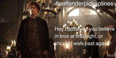 LOL! I absolutely love the #outlanderpickuplines!