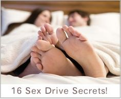 16 Sex Drive Secrets!