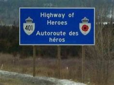 spindrift and dreams: Highway of Heroes Canadian Things, I Am Canadian, Trenton Ontario, Canadian Soldiers, Fallen Soldiers, Canada Day Crafts, Soldiers Coming Home, Roi George, Cheap Travel Insurance