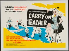 CARRY ON TEACHER (1959) The third film in the series they were really getting into their stride and many of the elements we now recognise as 'Carry On' are all present. This original first release quad (there's a re-release that uses the same artwork which is often mistakenly sold as the first release) is in excellent condition with only minor touch up. | Picture Palace Movie Posters