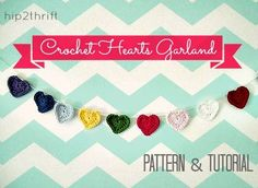 Love this colorful heart garland! Best tutorial for crocheting a heart I've seen!