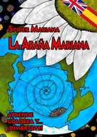 ¿Será capaz la araña Mariana de hablar inglés?http://rabel.jcyl.es/cgi-bin/abnetopac?SUBC=BPBU&ACC=DOSEARCH&xsqf99=1888090