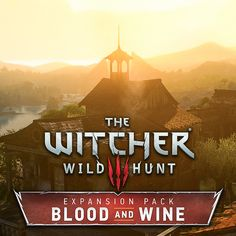 The Witcher Blood and Wine - exteriors, Kuba Wichnowski The Witcher Wild Hunt, The Witcher 3, Witcher Art, Inspirational Artwork, Fantasy Inspiration, The Expanse, Blood, Environment, Exterior