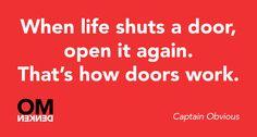 That's how doors work.
