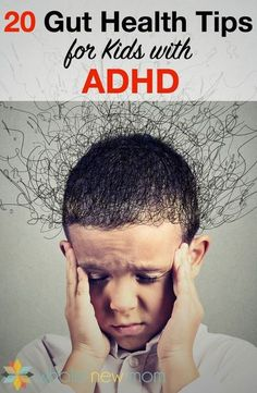 Health Remedies There are loads of meds and natural remedies for ADHD, but how about getting to the root of it all by looking at gut health and ADHD or probiotics and ADHD? - 20 Gut Health Tips for Kids with ADHD Natural Home Remedies, Natural Healing, Herbal Remedies, Health Remedies, Cold Remedies, Bloating Remedies, Holistic Healing, Holistic Remedies, Health Matters