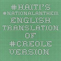 #Haiti's #NationalAnthem English translation of #creole version http://www.hougansydney.com/haiti-national-anthem.php
