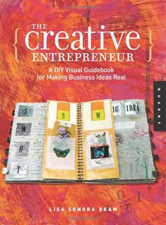 The Creative Entrepreneur: A DIY Visual Guidebook for Making Business Ideas Real by Lisa Sonora Beam,http://www.amazon.com/dp/1592534597/ref=cm_sw_r_pi_dp_RPZzsb172GR35ESW