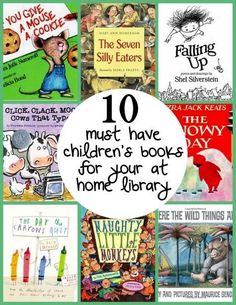 10 must have children's books for your at home library