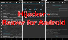 Hijacker - Reaver For Android Wifi Hacker App  ||  Hijacker is a native GUI which provides Reaver for Android along with Aircrack-ng, Airodump-ng and MDK3 making it a powerful Wifi hacker app. https://www.darknet.org.uk/2018/01/hijacker-reaver-android-wifi-hacker-app/?utm_campaign=crowdfire&utm_content=crowdfire&utm_medium=social&utm_source=pinterest