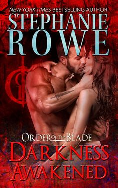 Darkness Awakened (Order of the Blade ~ by: Stephanie Rowe - Free Kindle Ebooks UK Paranormal Romance Books, Romance Novels, Fantasy Romance, Fantasy Books, Bestselling Author, Awakening, Audio Books, Books To Read, Darkness