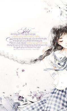 Tôi đã từng yêu một người con gái hoàn hảo như thiên thần. Em mang tất cả mộng ước của tôi về tình yêu, khơi gợi tất cả sự nhiệt tình trong tôi. Mất em, cuộc đời tôi không bao giờ viên mãn, nhưng tôi sao có thể trông mong ông trời ban cho tôi người phụ nữ thứ hai như vậy? - Phó Tử Ngộ. ● Nguồn:Hãy Nhắm Mắt Khi Anh Đến - Đinh Mặc ● Des by #vin