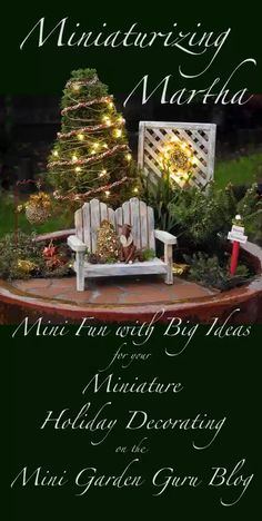 Because We Need a Little Christmas, Right This Very Minute! – The Mini Garden Guru Christmas In July, Little Christmas, All Things Christmas, Christmas Crafts, Christmas Tree, Micro Garden, Little Gardens, Garden Whimsy, Miniature Fairy Gardens