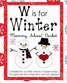 Free Homeschool Worksheets: W is for Winter Packet on Oopsey Daisy! Preschool At Home, Preschool Themes, Preschool Crafts, Preschool Winter, Preschool Family, Free Preschool, Winter Fun, Winter Theme, Winter Ideas