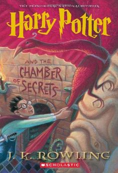 """Harry Potter and the Chamber of Secrets - J. K. Rowling - Scholastic """"It is our choices, Harry, that show what we truly are, far than our abilities."""" 1998"""