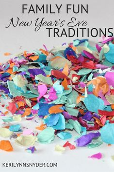 Family New Year's Eve Traditions- fun ideas for the family at New Years