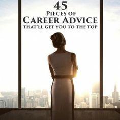 45 Pieces of Career Advice
