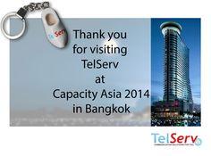 Thanks for visiting TelServ at Capacity Asia 2014! #Bangkok #Thailand #telecom #event #Business