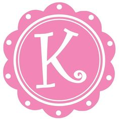 "a pink ""K"" -- 2 favorite things"