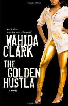 The Golden Hustla  by Wahida Clark