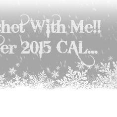 Crochet with Me… Winter 2015 CAL!!!  Week 2