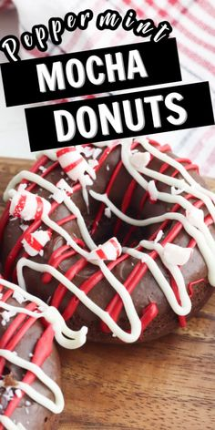 Peppermint Mocha Donuts are a special treat that you will love to serve on Christmas Morning. They are the perfect surprise that will delight your family.