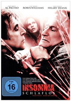 Insomnia Schlaflos * IMDb Rating: 7,2 (141.441) * 2002 USA,Canada * Darsteller: Al Pacino, Robin Williams, Hilary Swank,