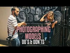 Photographing Models: Dos and Don'ts